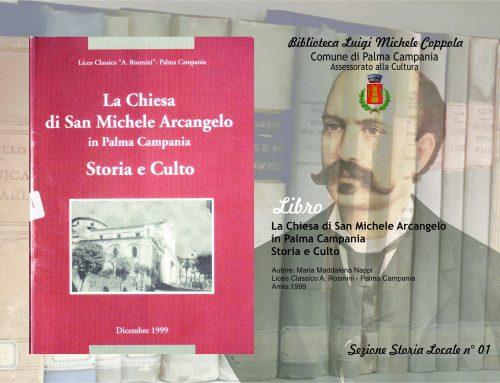 La Chiesa di San Michele Arcangelo in Palma Campania Storia e Culto